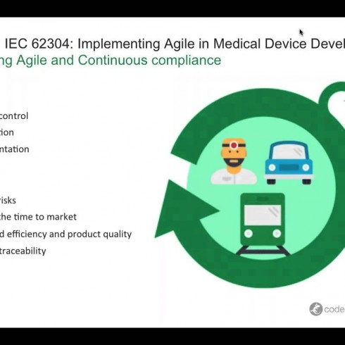 Agile + IEC 62304: Implementing Agile in Medical Device Development