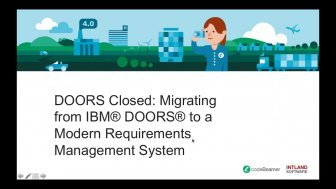 doors-closed-migrating-from-ibm-336x189 DOORS Closed: Migrating from IBM DOORS® to a Modern Requirements Management System on-demand-webinar