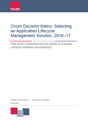 Ovum Decision Matrix: Selecting an Application Lifecycle Management Solution, 2016–17