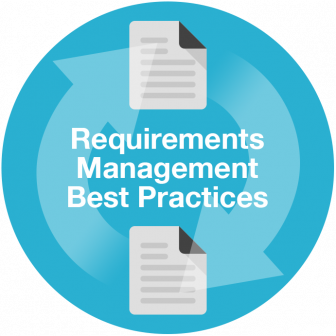 requirements_mgmt_best_practices-336x336 Defining, Approving, and Managing Requirements: Challenges & Best Practices requirements
