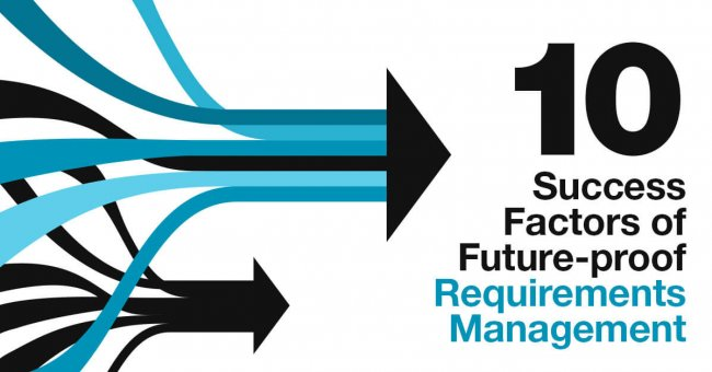 10 Success Factors of Future-proof Requirements Management