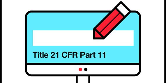 Experts Talk: Tool Validation per FDA Title 21 CFR Part 11
