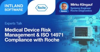 Experts-Talk-Medical-Device-Risk-Management-ISO-14971-Compliance-with-Roche-336x176 Experts Talk