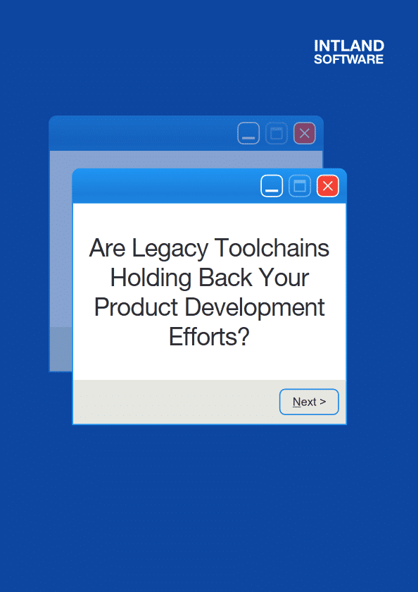 are-legacy-toolchains-holding-back-your-product-development-efforts-594-840 E-books