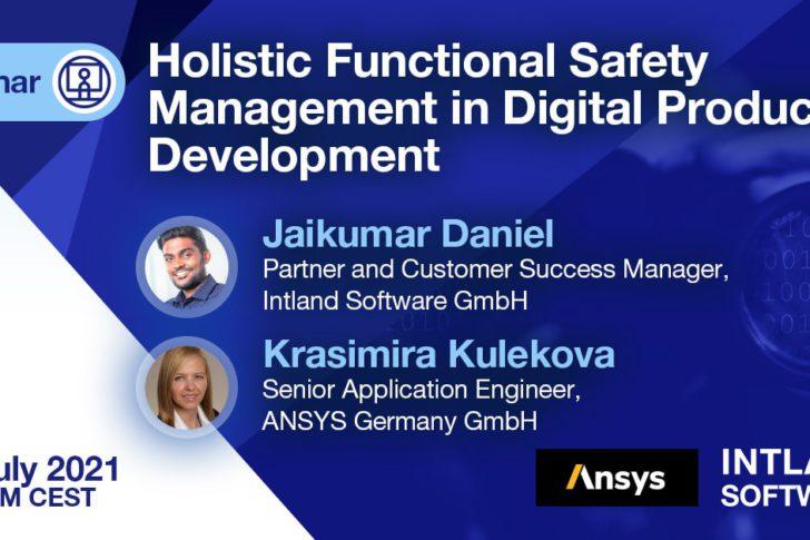 holistic-functional-safety-management-digital-product-development-728x485 Upcoming Webinars & Events
